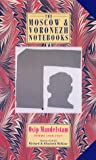 The Moscow and Voronezh Notebooks: Poems 1930-1937
