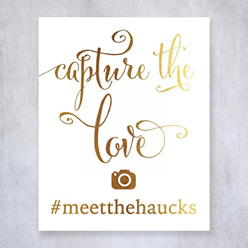 Capture The Love Social Media Custom Personalized IG Hashtag Gold Foil Sign Wedding Reception Signage 5 inches x 7 inches