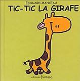 echange, troc Edouard Manceau - Tic-Tic la girafe