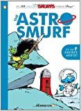 The Smurfs #7: The Astrosmurf (The Smurfs Graphic Novels)