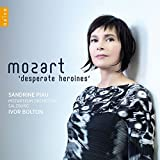Mozart: Desperate Heroines (Sandrine Piau)