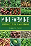 img - for Mini Farming: A Beginners Guide To Mini Farming book / textbook / text book