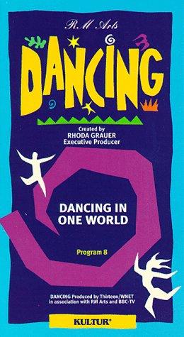 Dancing Program 8: Dancing in One World [VHS]
