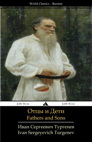 Fathers and Sons: Otcy i deti (Russian Edition)