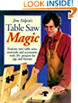 Jim Tolpin's Table Saw Magic