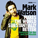 Mark Watson Makes the World Substanti...
