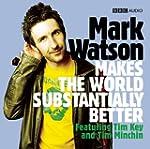 Mark Watson Makes the World Substanti...