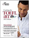 img - for Cracking the TOEFL iBT with CD, 2012 Edition (College Test Preparation) Pap/MP3 Edition by Princeton Review published by Princeton Review (2011) book / textbook / text book