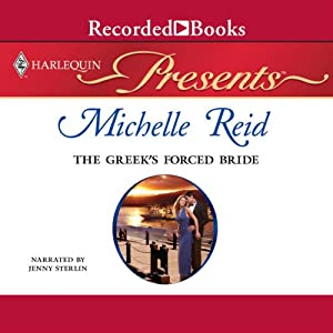 The Greek's Forced Bride | [Michelle Reid]