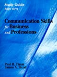 Communication Skills for Business and Professions - Study Guide (0135310881) by Terry, Roger