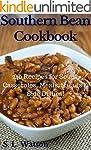 Southern Bean Cookbook: 240 Recipes f...