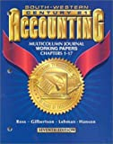 Century 21 Accounting 7E Multicolumn Jounal Approach: Working Papers Chapters 1-17