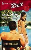 Take On Me (Secret Lives Of Daytime Divas series Book 1)
