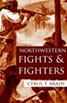 Northwestern Fights and Fighters (Exp...