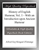 History of English Humour, Vol. 1 - With an Introduction upon Ancient Humour