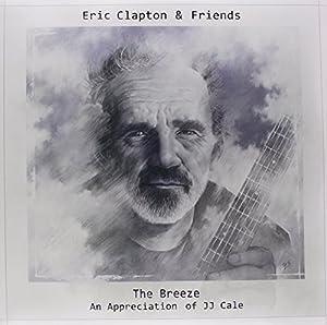 Eric Clapton & Friends: The Breeze - An Appreciation Of JJ Cale [VINYL]