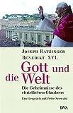 Gott und die Welt: Die Geheimnisse des christlichen Glaubens. - Ein Gespräch mit Peter Seewald title=