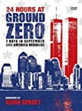 24 Hours At Ground Zero/7 Days In September/America Rebuilds [DVD]