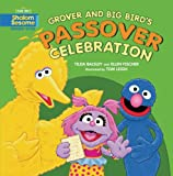 Grover and Big Bird s Passover Celebration (Shalom Sesame)