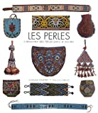 echange, troc Caroline Crabtree, Pam Stallebrass - Les Perles : L'Artisanat des perles dans le monde