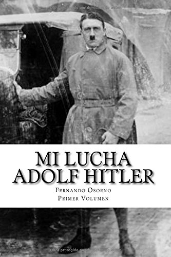 Mi Lucha: (Mein Kampf): Volume 1