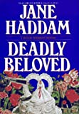 Deadly Beloved (0553099469) by Haddam, Jane