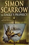 The Eagle's Prophecy (Roman Legion 6)