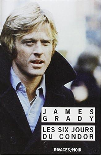 Les six jours du condor - James Grady