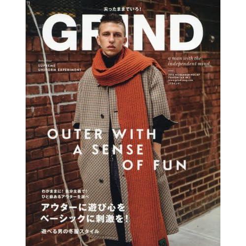 GRIND(グラインド) 2016年 11 月号 [雑誌] (わがままに! 自分主義で!  一癖あるアウターを選べ OUTER WITH THE A SENSE OF FUN)