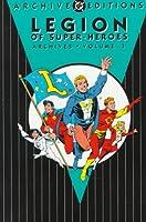 Legion Of Super Heroes Archives HC Vol 03: Vol 3
