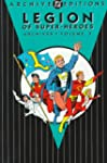 The Legion of Superheroes: Archives v...