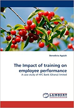 thesis on impact of training on employee performance The effects of training and development on employee performance in the public sector of ghana - a study of the takoradi branch of ghana ports and habours authority (gpha) - dr david ackah makafui r agboyi - research paper (postgraduate) - business economics - personnel and organisation - publish your bachelor's or master's thesis.