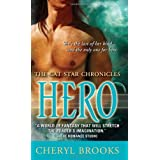 Hero: The Cat Star Chronicles #6by Cheryl Brooks