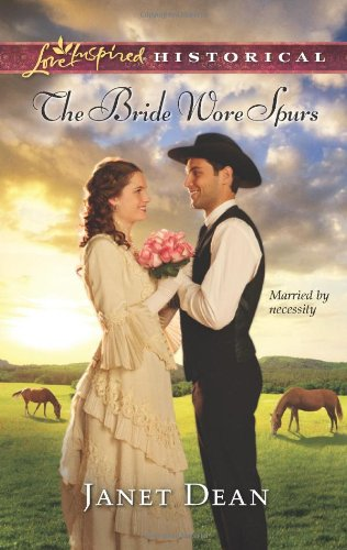 Image of The Bride Wore Spurs (Love Inspired Historical)