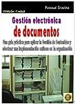 GESTI�N ELECTR�NICA DE DOCUMENTOS: Un...