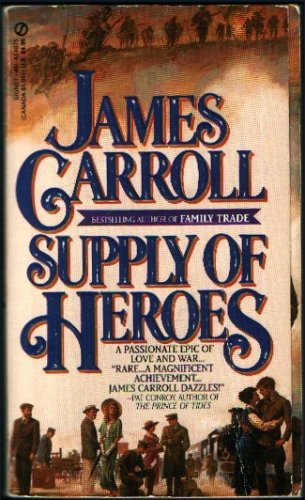 Supply of Heroes (Signet), James Carroll