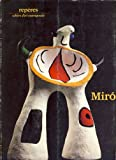 Miro: Sculptures (Reperes) (French Edition) (2855871360) by Miro, Joan