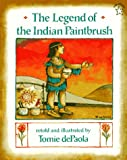 LEGEND OF THE INDIAN PAINTBRUSH THE (PAPERBACK) COPYRIGHT 1996 PUTNAM   JUVENILE