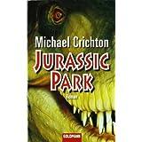 "Jurassic Park: Romanvon ""Michael Crichton"""