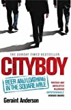 """Cityboy"": Beer and Loathing in the Square Mile"