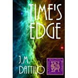 Time's Edge ~ J.M. Dattilo