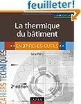 La thermique du b�timent - 2e �d. - e...