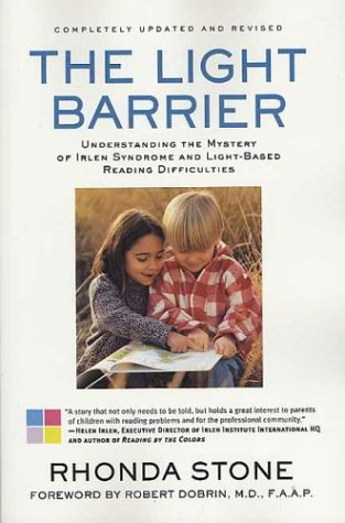 The Light Barrier: Understanding the Mystery of Irlen Syndrome and Light-based Reading Difficulties