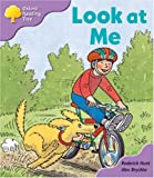 img - for Oxford Reading Tree: Stage 1+: First Sentences: Look At Me book / textbook / text book