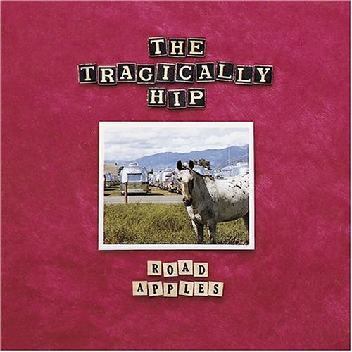 Amazon.com: Road Apples (Reis): Tragically Hip
