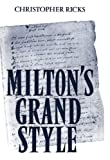 Milton's Grand Style (0198120907) by Ricks, Christopher