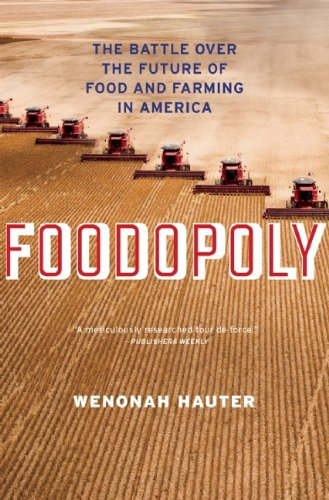 foodopoly-the-battle-over-the-future-of-food-and-farming-in-america