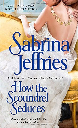 Image of How the Scoundrel Seduces (The Duke's Men)