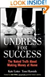 Undress for Success: The Naked Truth...