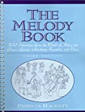 img - for The Melody Book: 300 Selections from the World of Music for Piano, Guitar, Autoharp, Recorder and Voice (3rd Edition) book / textbook / text book